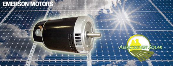 Emerson Pump Motors & Agriculture Solar Powered Generators for Water Pumping Energy Compatibility .